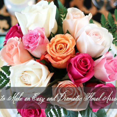 How to Make an Easy and Dramatic Floral Arrangement