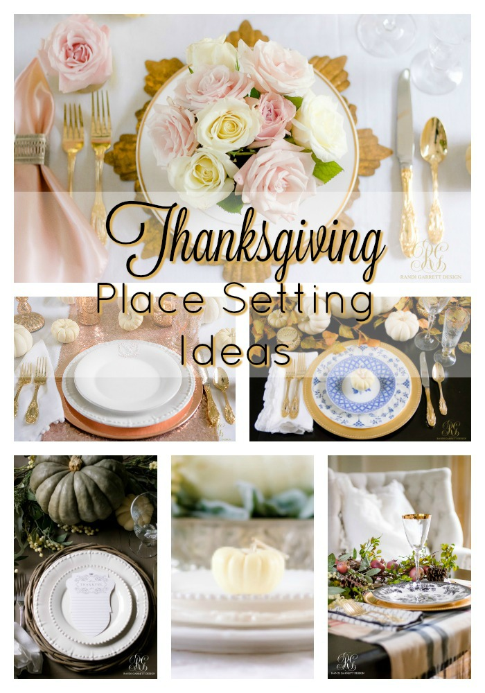 Easy and Elegant Place Setting Ideas for the Best Thanksgiving Table  sc 1 st  Randi Garrett Design : setting thanksgiving table - pezcame.com
