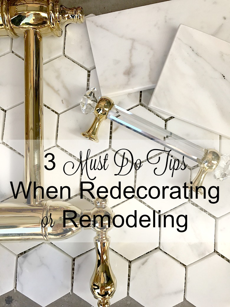 3 Must Do Tips When Remodeling or Redecorating - Plus Our Kitchen ...