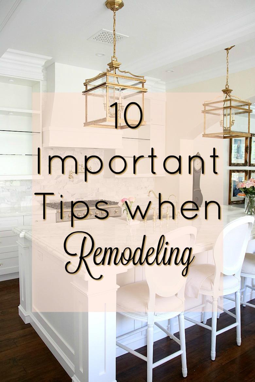 10 Important Tips to do when Remodeling your Home - Randi Garrett Design