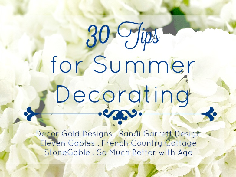 30 Tips for Summer Decorating - Simple Tips to style your Home for ...