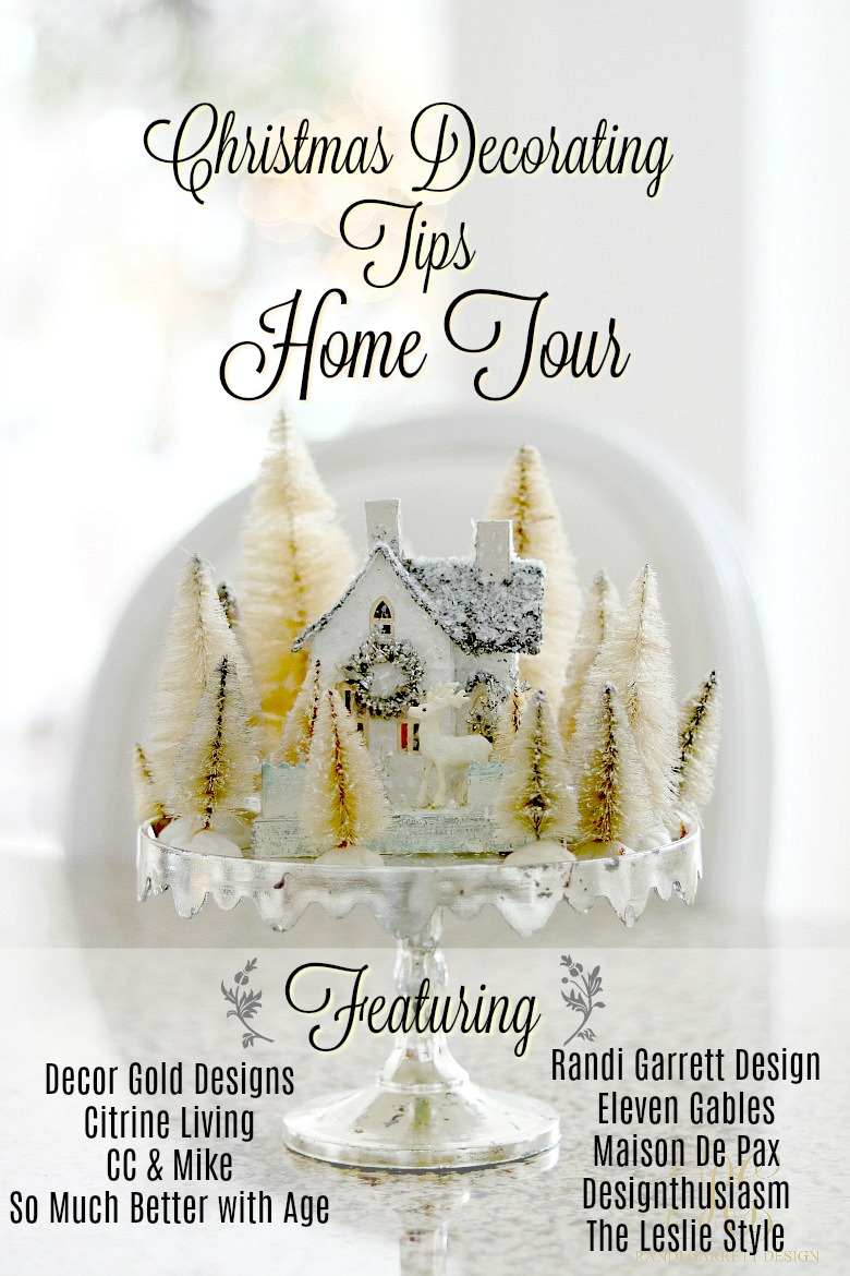 Christmas Decor Tips Tour - 5 Ways to Make your Decor Look Fresh Every Year