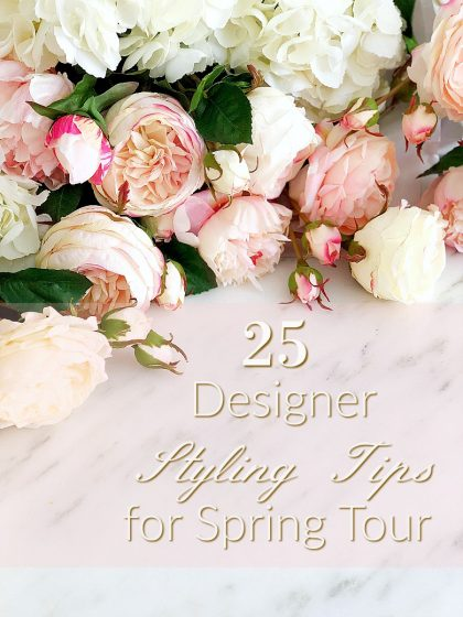 25 Designer Styling Tips for Spring - Decorating with Flowers