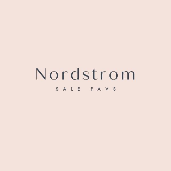 My Nordstrom Anniversary Sale Favs